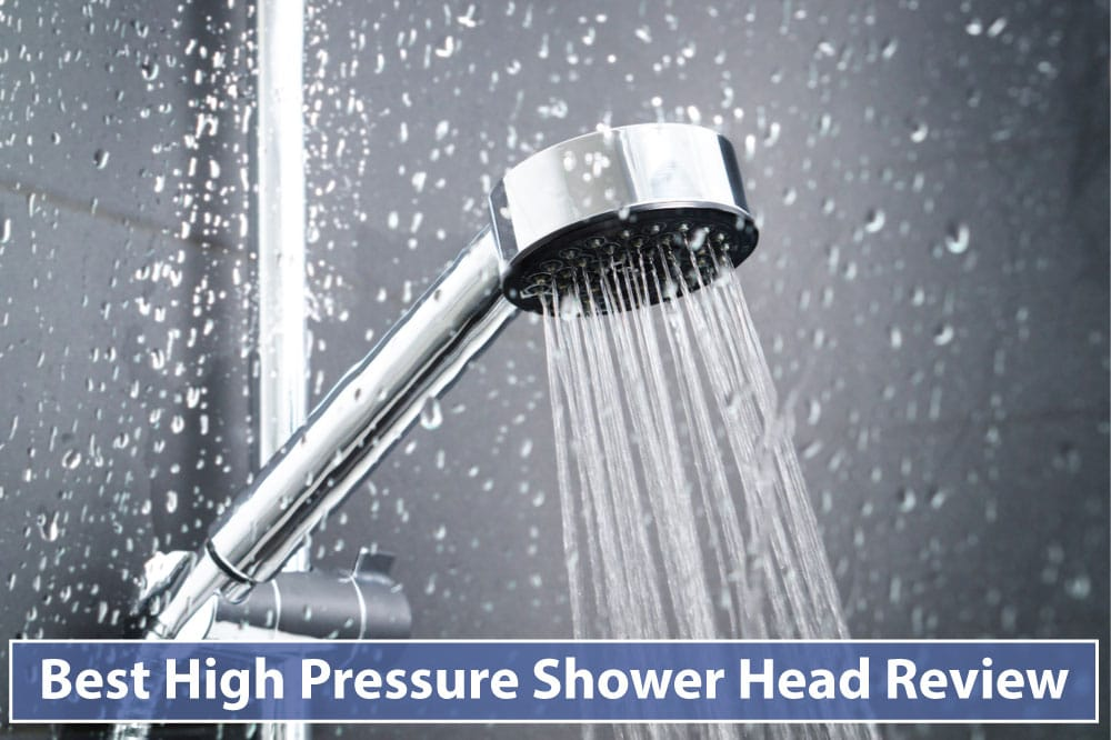 Best High Pressure Shower Head