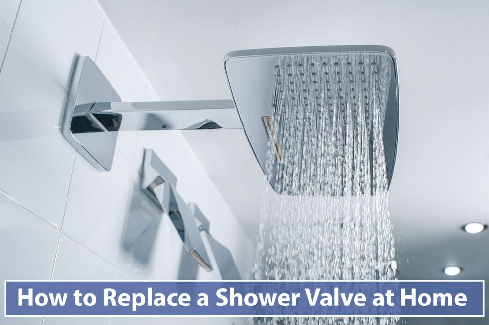 How to Replace a Shower Valve