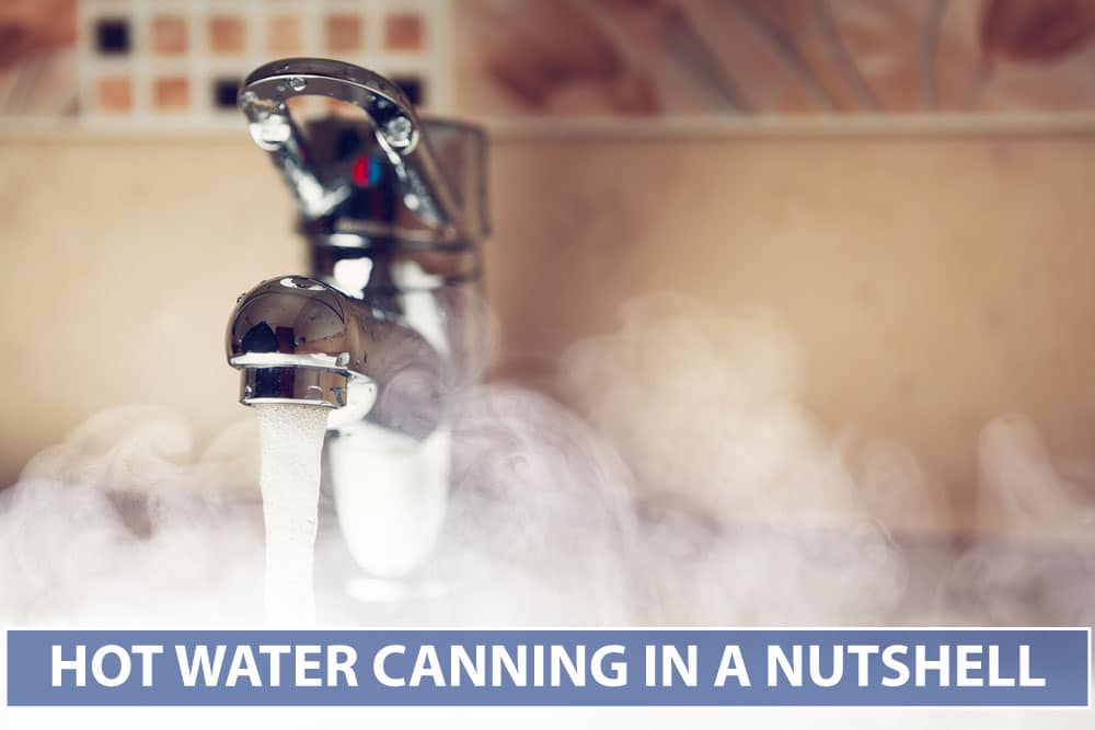 hot water canning in a nutshell